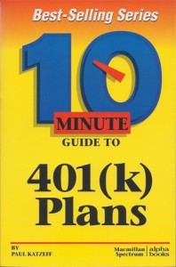 Ten Minute Guide to 401k Plans book cover